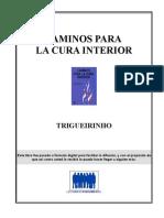 Trigueirinho - Caminos Para La Cura Interior