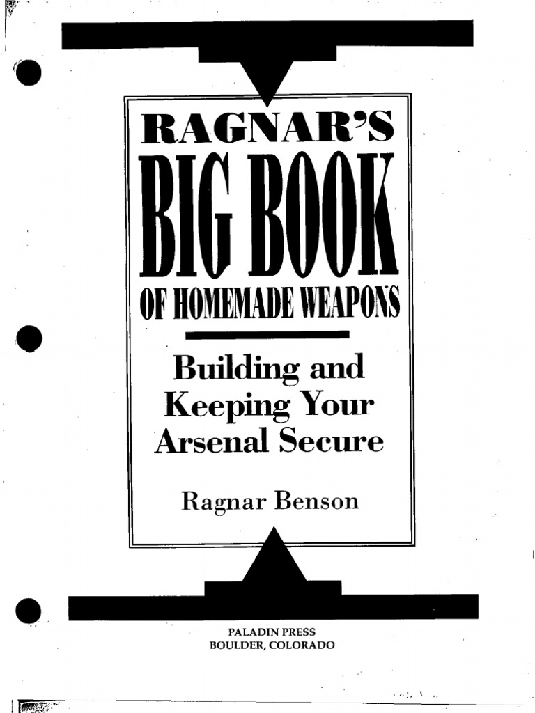 Ragnars Big Book Of Homemade Weapons