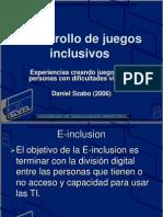 Desarrollo de Juegos Inclusivos Dificultad Viaisual
