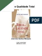 Bíblia e Qualidade Total - José dos Santos Marques