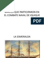 Barcos Que Participaron en El Combate Naval De
