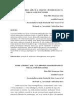 GT5- ENTRE A TEORIA E A PRÁTICA DESAFIOS E POSSIBILIDADES NA FORMAÇÃO DE PROFESSORES