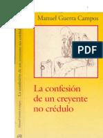 La confesión de un creyente no crédulo , Manuel Guerra Campos