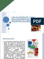 LOS ALCOHOLES Y SUS APLICACIONES EN LA INDUSTRIA[1].pptx