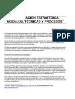 Planificacion Estrategica. Modelos Tecnicas y Procesos