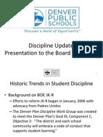 Discipline Update