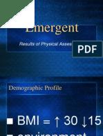 Emergent Assessment