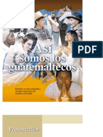 Estudio Asi Somos Los Guatemaltecos 2011