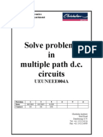 Solve Problems in Multiple Path DC circuits