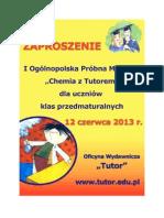 ZAPROSZENIE - Próbna matura z chemii z Tutorem dla klas przedmaturalnych – poziom rozszerzony – 12 czerwca 2013