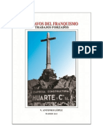Esclavos Del Franquismo - Trabajos Forzados