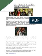 Otro miembro de la banda de rock Korn comparte su fe en Jesús