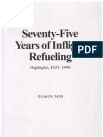 Richard K. Smith - 75 Years of Inflight Refueling - Highlights 1923-1998 (1998)