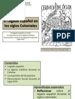 El Legado Español en los siglos Coloniales. Legado español y la Iglesia durante la colonia