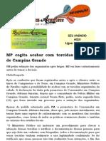 MP Cogita Acabar Com Torcidas Organizadas de Campina Grande