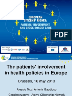 The patients' involvement in health policies in Europe