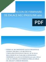 Actualizacion de Firmware de Enlace Nec Ipasolink 400