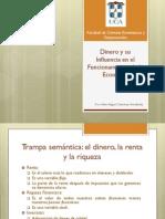 I Unidad - El Dinero y su Influencia en el Funcionamiento de la EconomÃ-a