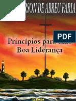 Cleverson de Abreu Faria - Princípios para uma Boa Liderança