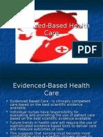 Evidenced Based Healthcare