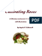 Cultivating Roses - A Christian testimonial and e-book, by Angela P. Eichstaedt