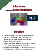 Soluciones  Mezclas  Homogeneas