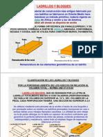 Tema4.MaterialesCONSTRUCCION.petreosArtificiales.tipologiaPIEZAS.ensayos.2009.2010