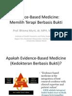 EBM Memilih Terapi Berbasis Bukti 2011 Prof Bhisma Murti