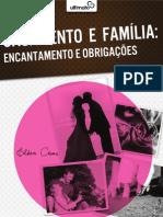 Casamento e Família - encantamento e obrigações - Elben César