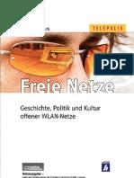 Armin Medosch - Freie Netze. Geschichte, Politik und Kultur offener WLAN-Netze
