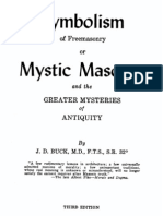 J D BUCK Symbolism of Freemasonry or Mystic Masonry and the GREATER MYSTERIES of ANTIQUITY First Version