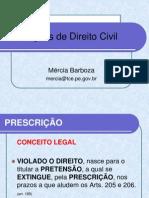 AULA 7 DE DIREITO CIVIL - PRESCRIÇÃO E DECADÊNCIA