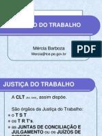 1ª AULA DIREITO DO TRABALHO - JUSTIÇA, EMPREGADO E EMPREGADOR