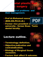 Periodontal Plastic and Esthetic Surgery.