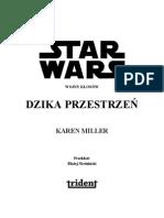 17.6 Wojny klonów 02 - Miller Karen - Dzika przestrzeń.pdf