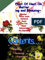 The Effect of Heat on Matter (Melting&Freezing).Ppt2