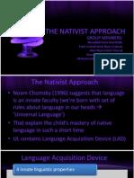 The Nativist Approach