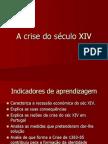 A Crise Dos Culo Xiv
