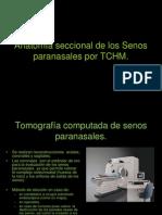 5.3 Anatomía seccional de los Senos paranasales por TCHM