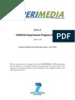D4.6.2 CONFetti Experiment Progress Report