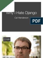 Why I Hate Django