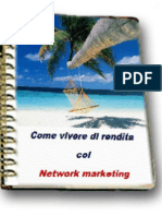 Come vivere di rendita col network marketing