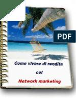Come vivere di rendita col network marketing