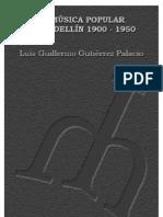 Musica Popular en Medellin 1900-1950