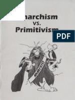 Anarchism vs Primitisvism