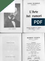 Luigi Russolo - L'Arte Dei Rumori