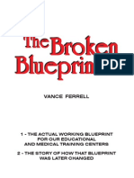 The Broken Blueprint