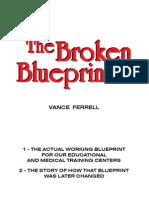 The Broken Blueprint