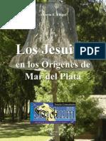 Los Jesuitas en los Orígenes de Mar del Plata - Alberto Flugel