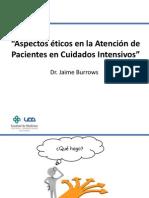 Aspectos éticos en la Atención de Pacientes en Cuidados Intensivos